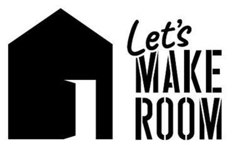 LET'S MAKE ROOM trademark